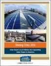 Shining Cities 2016. How Smart Local Policies Are Expanding Solar in America