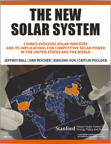 The New Solar System. China's Evolving Solar Industry and its Implications for Competitive Solar Power in the United States and the World