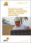 Switch on the lights - unlocking the UAE's solar potential. United Arab Emirates Solar Survey 2012 Annual Survey Report