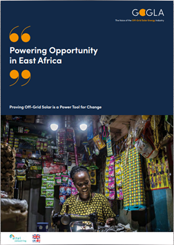 Powering Opportunity in East Africa. Proving Off-Grid Solar is a Power Tool for Change