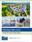 Shining Cities 2020. The Top U.S. Cities for Solar Energy