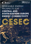 Renewable Energy Prospects for Central and South-Eastern Europe Energy Connectivity