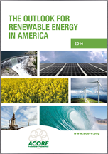 The Outlook for Renewable Energy in America: 2014