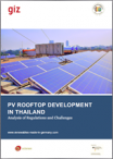 PV Rooftop Development in Thailand. Analysis of Regulations and Challenges