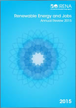 Renewable Energy and Jobs – Annual Review 2015